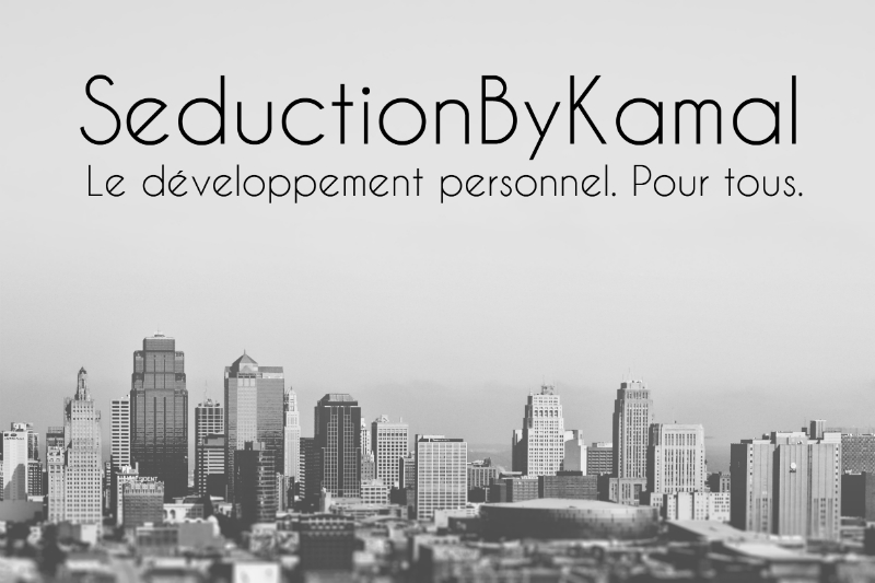 seductionbykamal le d veloppement personnel pour tous. Black Bedroom Furniture Sets. Home Design Ideas