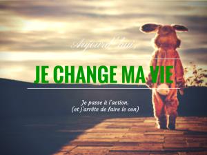 JE VEUX CHANGER(1)